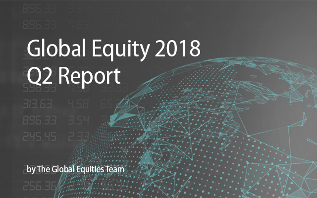 Global Equity 2018 Q2 Report