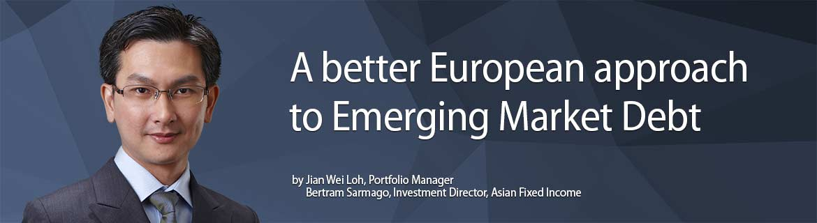 Asia High Grade Credit – A better European approach to Emerging Market Debt