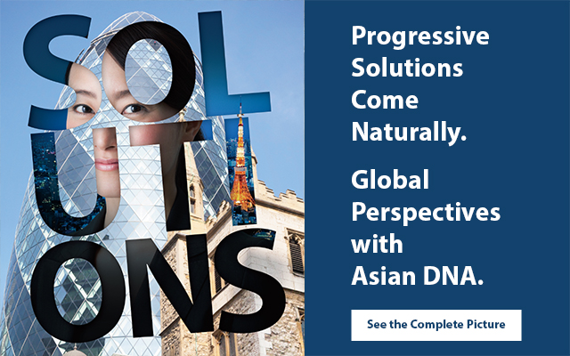 Progressive Solutions Come Naturally. Global Perspectives with Asian DNA.