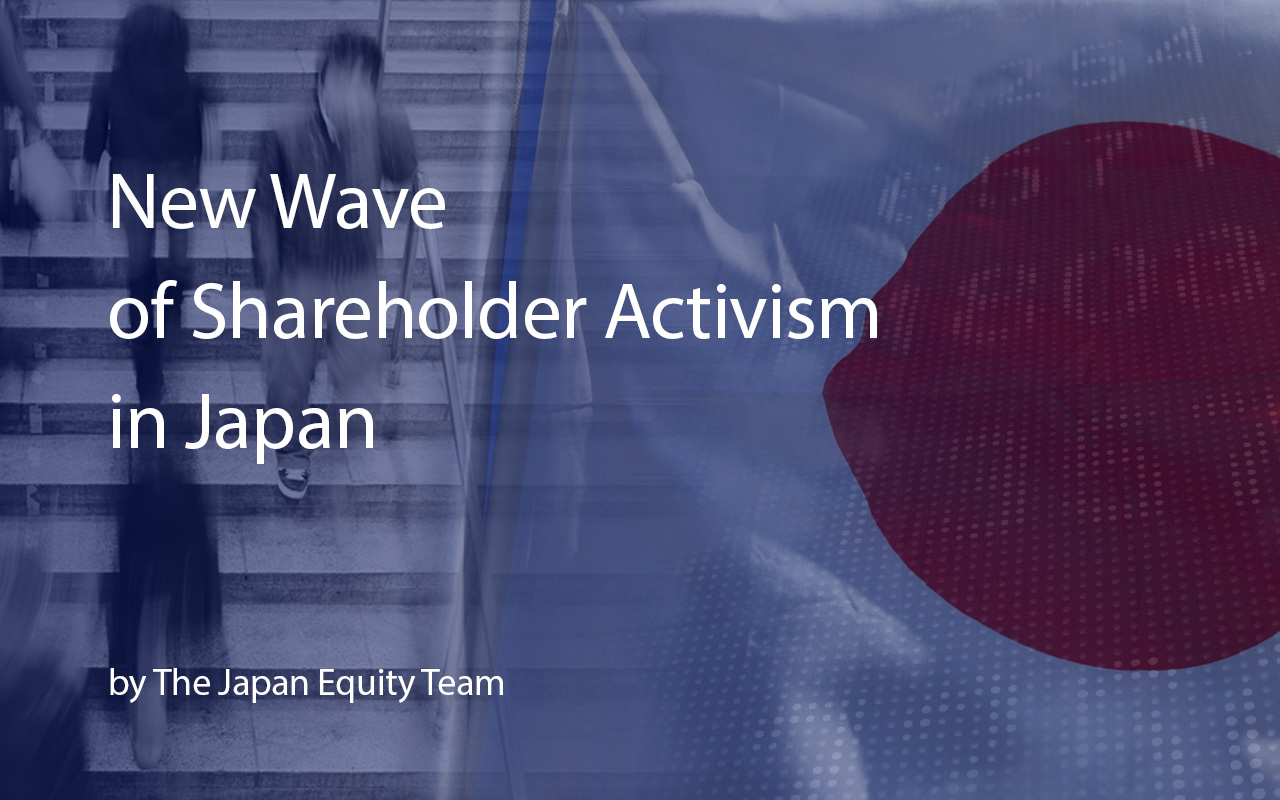 New Wave of Shareholder Activism in Japan